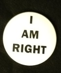 I am Right